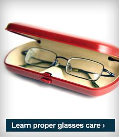 Learn proper glasses care