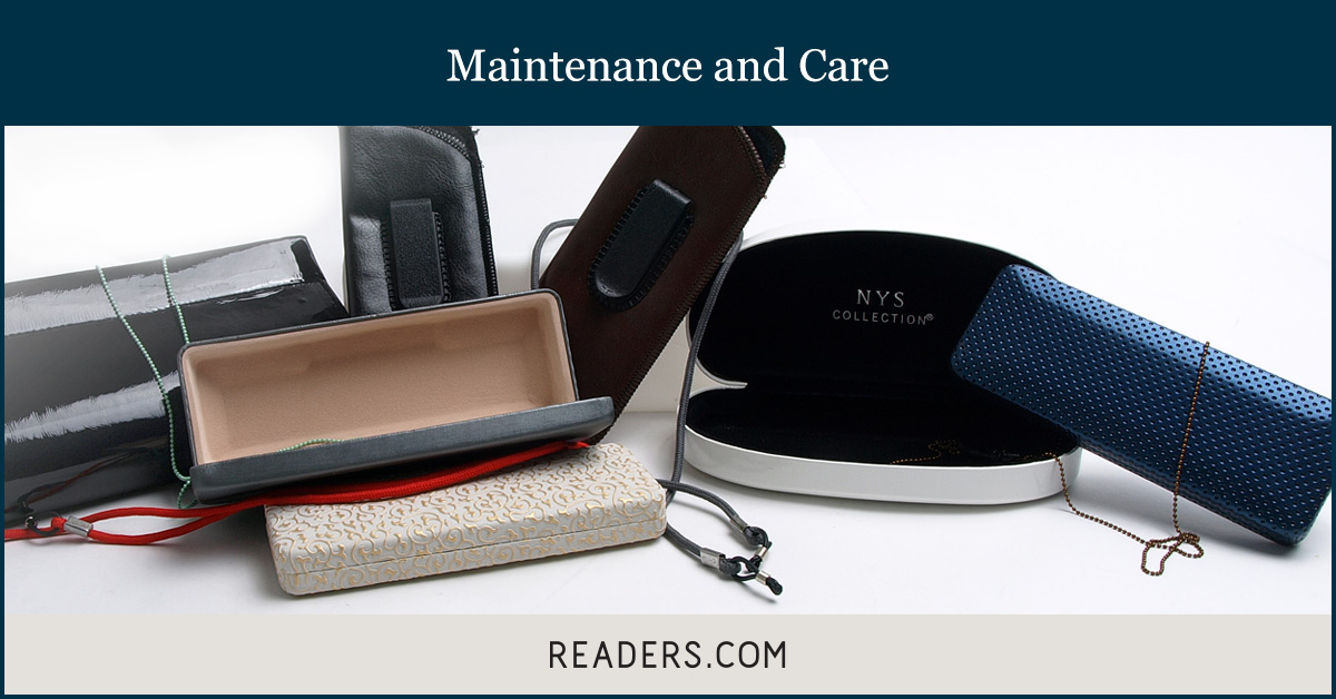 how to care for reading glasses