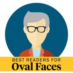 best reading glasses for oval faces