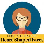 best reading glasses for heart-shaped faces