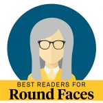 best reading glasses for round faces