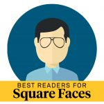 best reading glasses for square faces