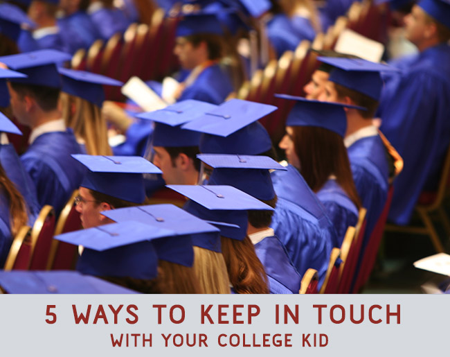 how to stay in touch with your college kid