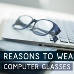 Do I Need a Pair of Computer Glasses?