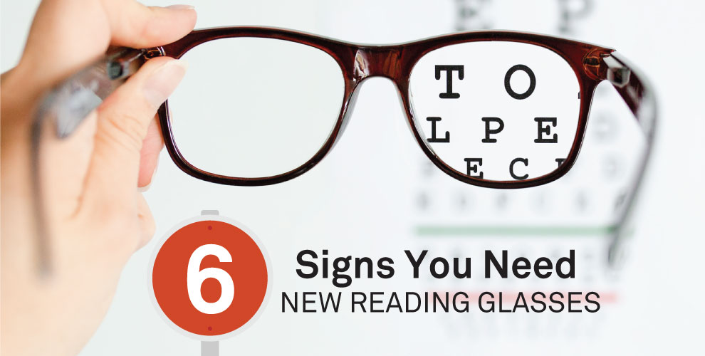 6 signs you need new reading glasses